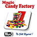 Candy Factory by Mr. Magic - Tour