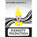 Pierrot Prediction by Richard Griffin - Tour