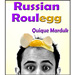 Russian Roulegg by Quique Marduk - Tour