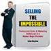 Selling the Impossible by John Kaplan - Livre