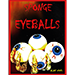 Sponge Eyeballs by Alan Wong (Bag of 4) - Tour