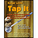 Tap It by Rodger Lovins - Tour