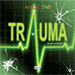 Trauma by Rus Andrews and MagicTao - Tour