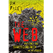The Web by Jim Pace - Tour